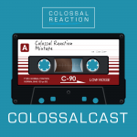 COLOSSALCAST Ep5